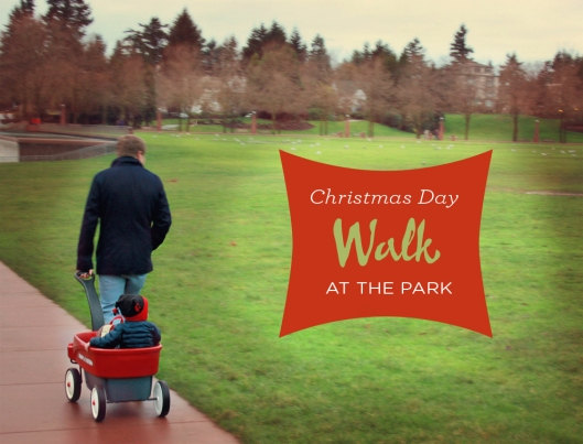 Daddy and Sage testing out the new Radio Flyer on a crisp Christmas day walk in the park.